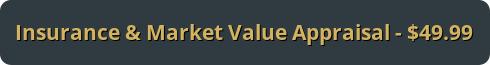 Insurance & Market Appraisal - $49.99